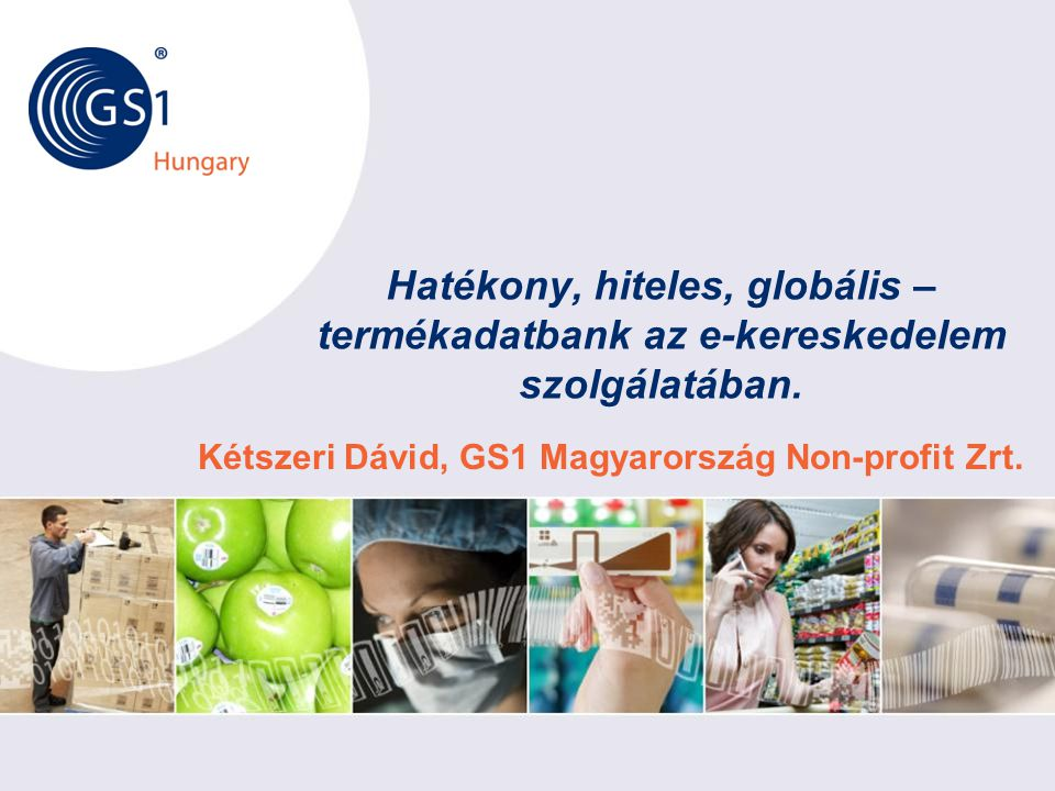Kétszeri Dávid, GS1 Magyarország Non-profit Zrt.