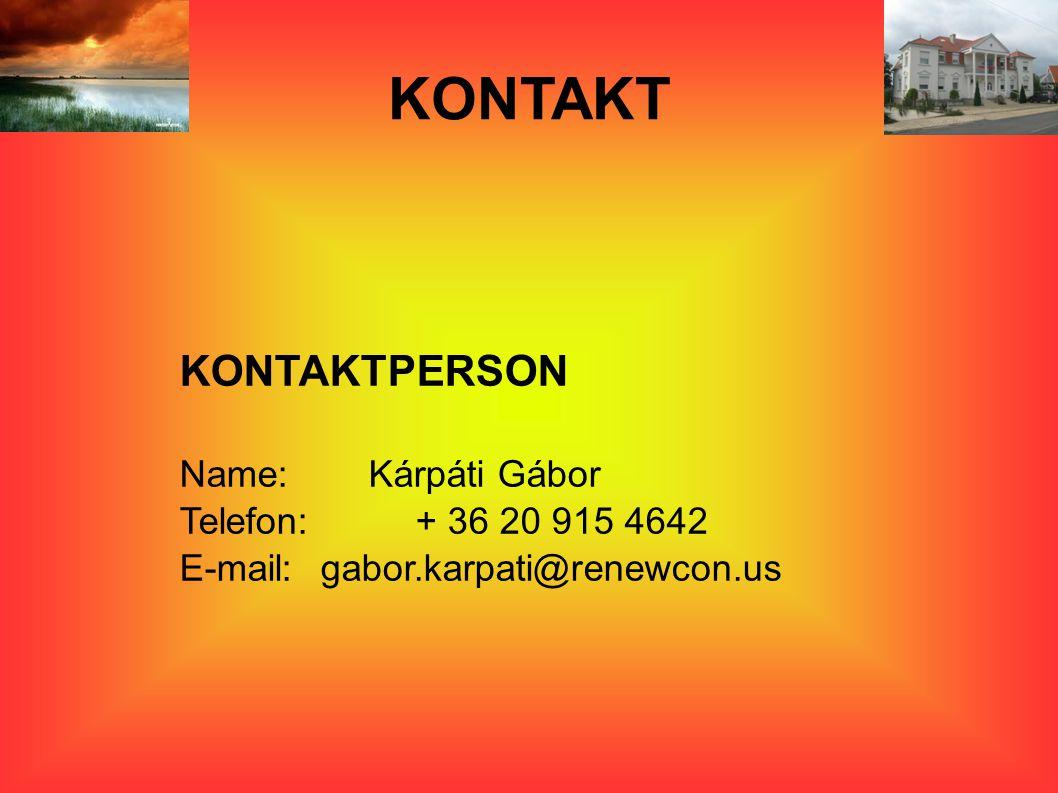 KONTAKT KONTAKTPERSON Name:Kárpáti Gábor Telefon: + 36 20 915 4642 E-mail:gabor.karpati@renewcon.us