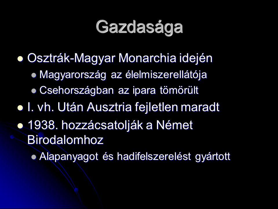 Gazdasága Osztrák-Magyar Monarchia idején Osztrák-Magyar Monarchia idején Magyarország az élelmiszerellátója Magyarország az élelmiszerellátója Csehor