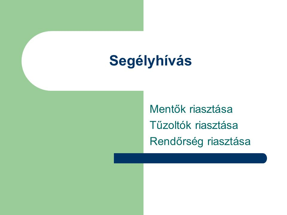 Mentők riasztása Állampolgárságtól és egészségbiztosítási jogviszonytól függetlenül, mentés szükségessége esetén bárki hívhat mentőt a Magyar Köztársaság területén.