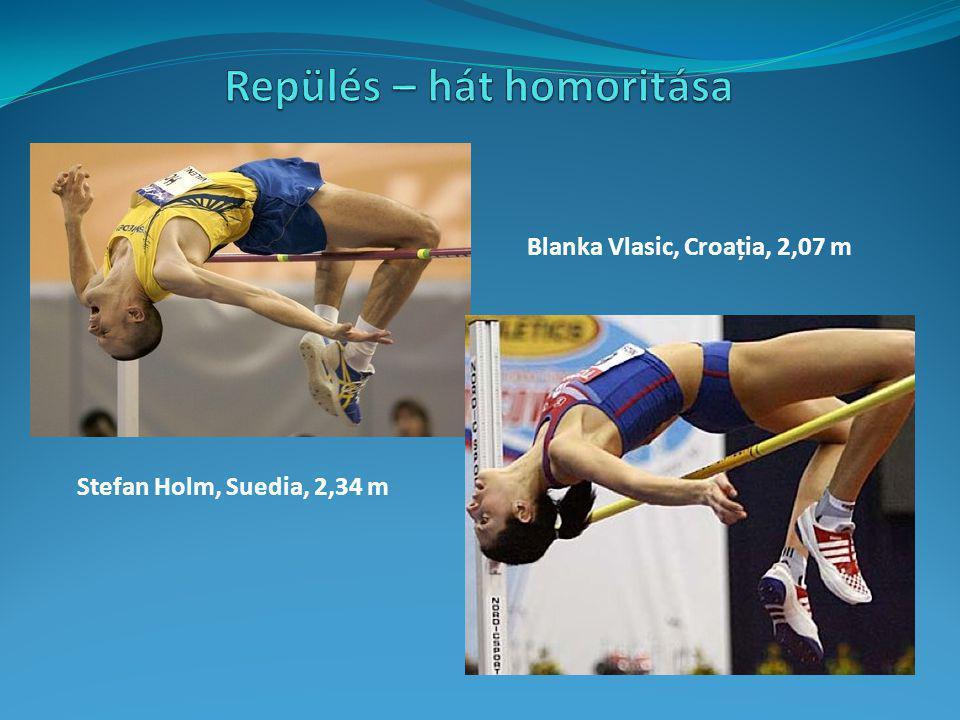 Stefan Holm, Suedia, 2,34 m Blanka Vlasic, Croația, 2,07 m