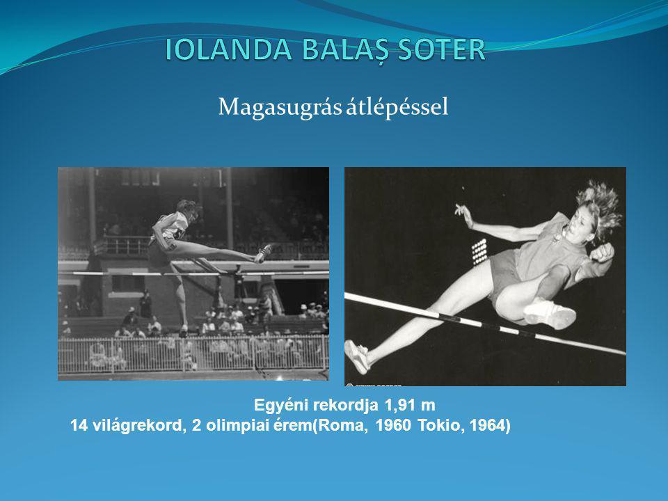 Magasugrás átlépéssel Egyéni rekordja 1,91 m 14 világrekord, 2 olimpiai érem(Roma, 1960 Tokio, 1964)