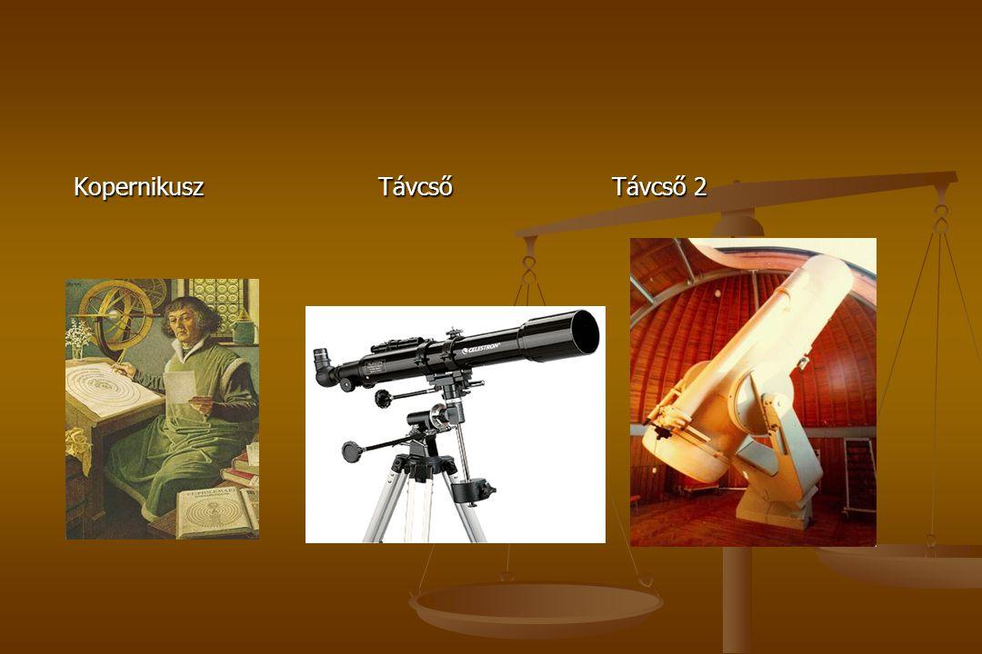 Kopernikusz Távcső Távcső 2 Kopernikusz Távcső Távcső 2