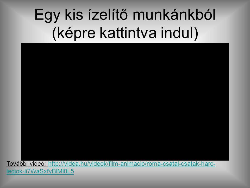Jelentkezni a következő linkre kattintva lehet: http://5mp.eu/web.php a =trb http://5mp.eu/web.php a =trb Egy kis ízelítő munkánkból (képre kattintva indul) További videó: http://videa.hu/videok/film-animacio/roma-csatai-csatak-harc- legiok-li7WaSxfyBlMl0L5http://videa.hu/videok/film-animacio/roma-csatai-csatak-harc- legiok-li7WaSxfyBlMl0L5