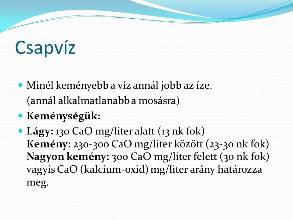 A Víz Melyik a tisztább? Csap víz (Duna szűrt vize) Ásványvíz(ek)