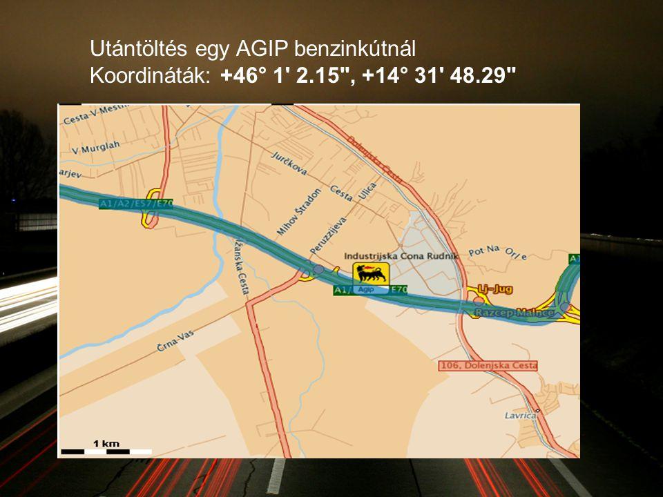 Utántöltés egy AGIP benzinkútnál Koordináták: +46° 1 2.15 , +14° 31 48.29