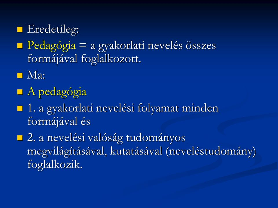 A pedagógia tudományágai A pedagógia tudományágai (egy lehetséges felosztás): - általános pedagógia, - általános pedagógia, - pedagógiatörténet, - pedagógiatörténet, - iskolapedagógia, - iskolapedagógia, - szakképzések pedagógiája, - szakképzések pedagógiája, - a szabadidő pedagógiája, - a szabadidő pedagógiája, - szociálpedagógia, - szociálpedagógia, - gyógypedgógia, - gyógypedgógia, - a felnőttoktatás pedagógiája (andragógia), - a felnőttoktatás pedagógiája (andragógia), - szexuálpedagógia.
