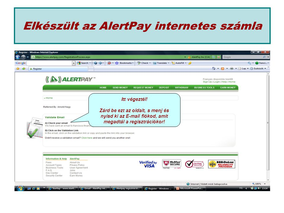 Elkészült az AlertPay internetes számla Itt végeztél.