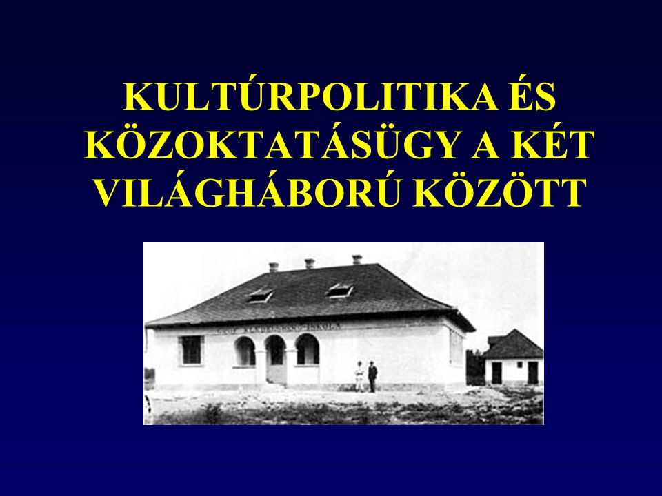 KLEBELSBERG KUNO Miniszter: 1922-1931 Kultuszminisztersége idején, és irányítása alatt zajlott le a magyar oktatásügy legnagyobb és legsikeresebb reformja az óvodától az egyetemig.