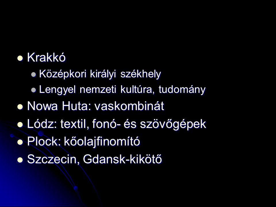Krakkó Krakkó Középkori királyi székhely Középkori királyi székhely Lengyel nemzeti kultúra, tudomány Lengyel nemzeti kultúra, tudomány Nowa Huta: vas