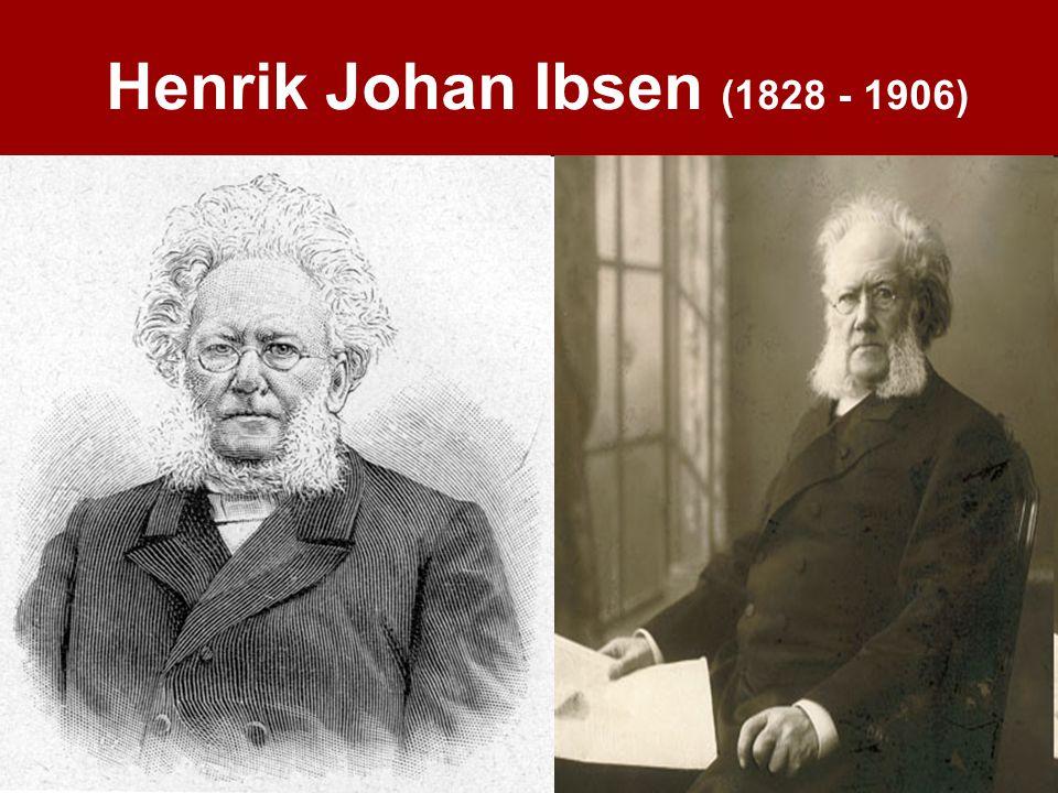 Henrik Johan Ibsen (1828 - 1906)