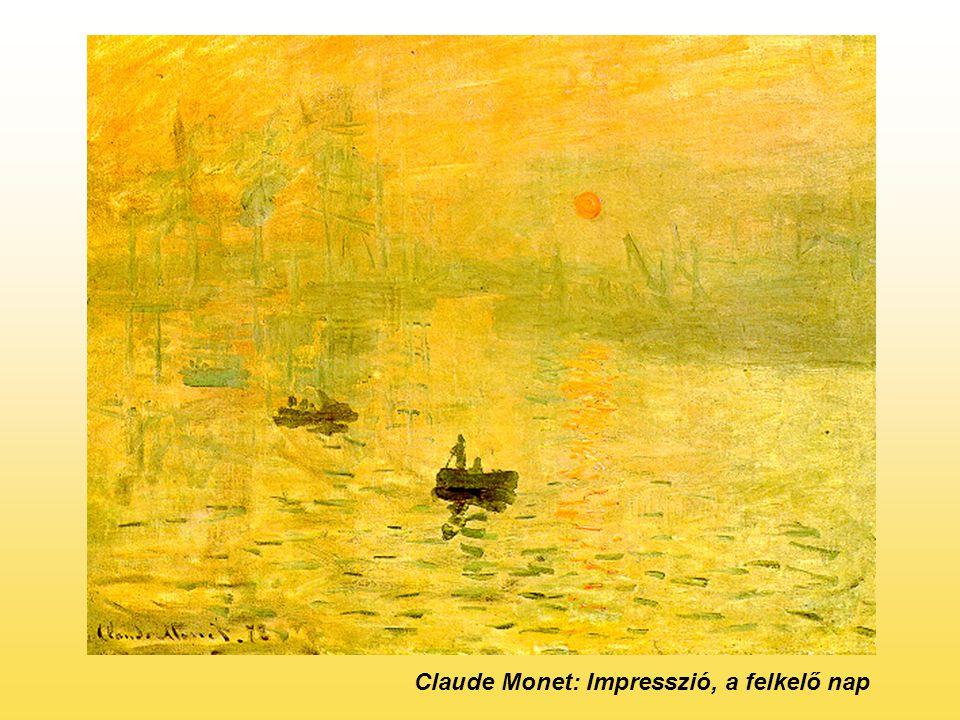 Impresszionizmus szakít az akademizmus formai merevségével, kimódolt kompozíciójával, természetellenes színvilágával pillanat megragadása gyors ecsetkezelés, a kontúrok elmosása, a szabadtérben történő festészet Monet, Manet, Renoir, Pissarro, Degas