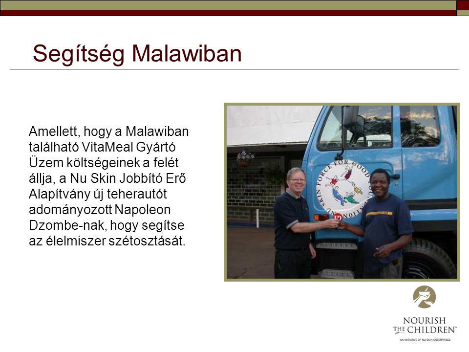 Amellett, hogy a Malawiban található VitaMeal Gyártó Üzem költségeinek a felét állja, a Nu Skin Jobbító Erő Alapítvány új teherautót adományozott Napo