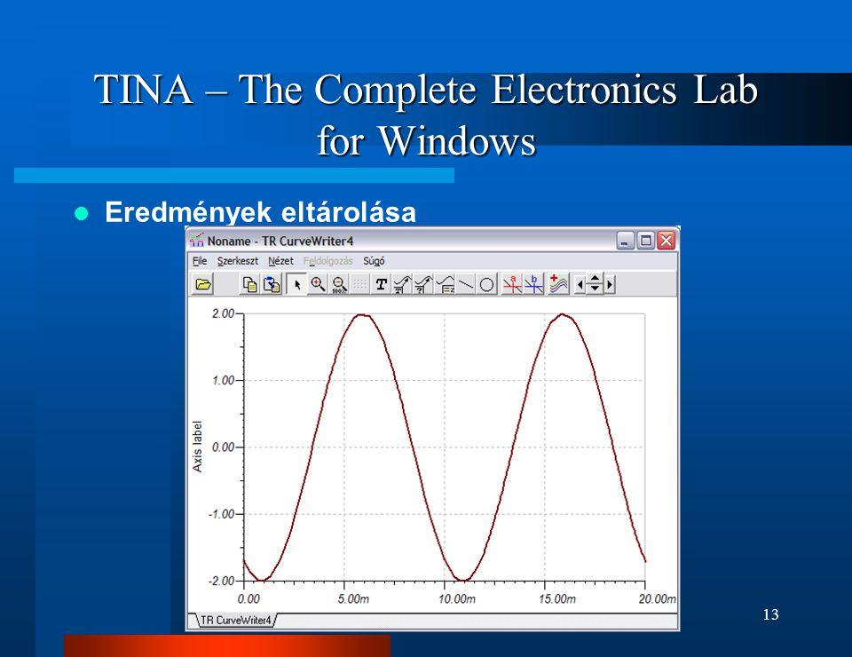 ELEKTRONIKA13 TINA – The Complete Electronics Lab for Windows Eredmények eltárolása