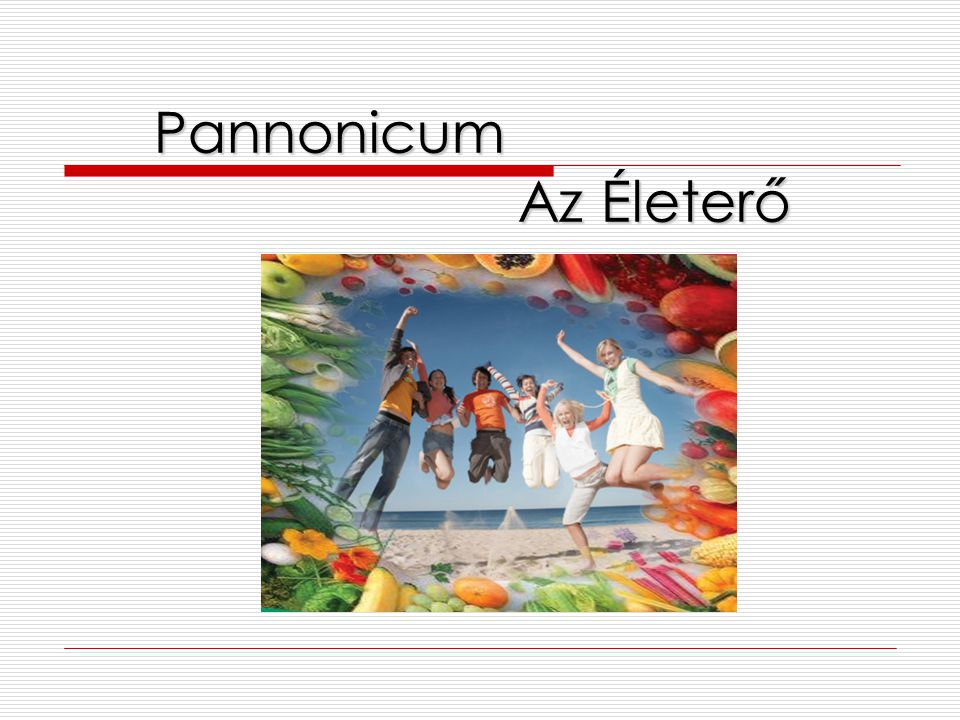 Pannonicum Az Életerő