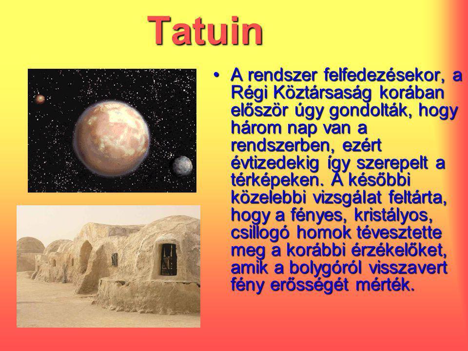 Tatuin A rendszer felfedezésekor, a Régi Köztársaság korában először úgy gondolták, hogy három nap van a rendszerben, ezért évtizedekig így szerepelt a térképeken.
