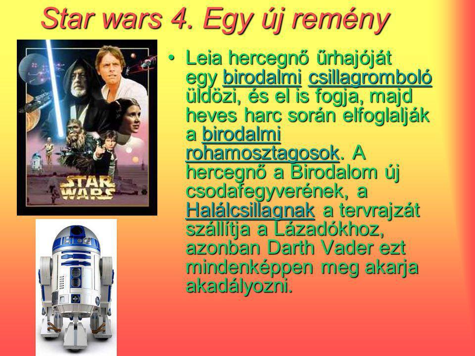 Star wars 4. Egy új remény Leia hercegnő űrhajóját egy bbbb iiii rrrr oooo dddd aaaa llll mmmm iiii cccc ssss iiii llll llll aaaa gggg rrrr oooo mmmm
