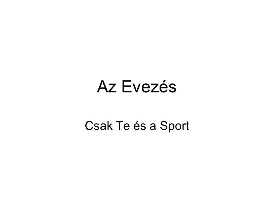 Az Evezés Csak Te és a Sport