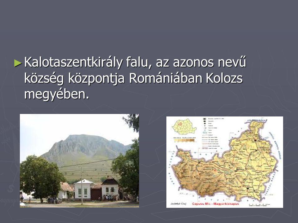► Kalotaszentkirály falu, az azonos nevű község központja Romániában Kolozs megyében.