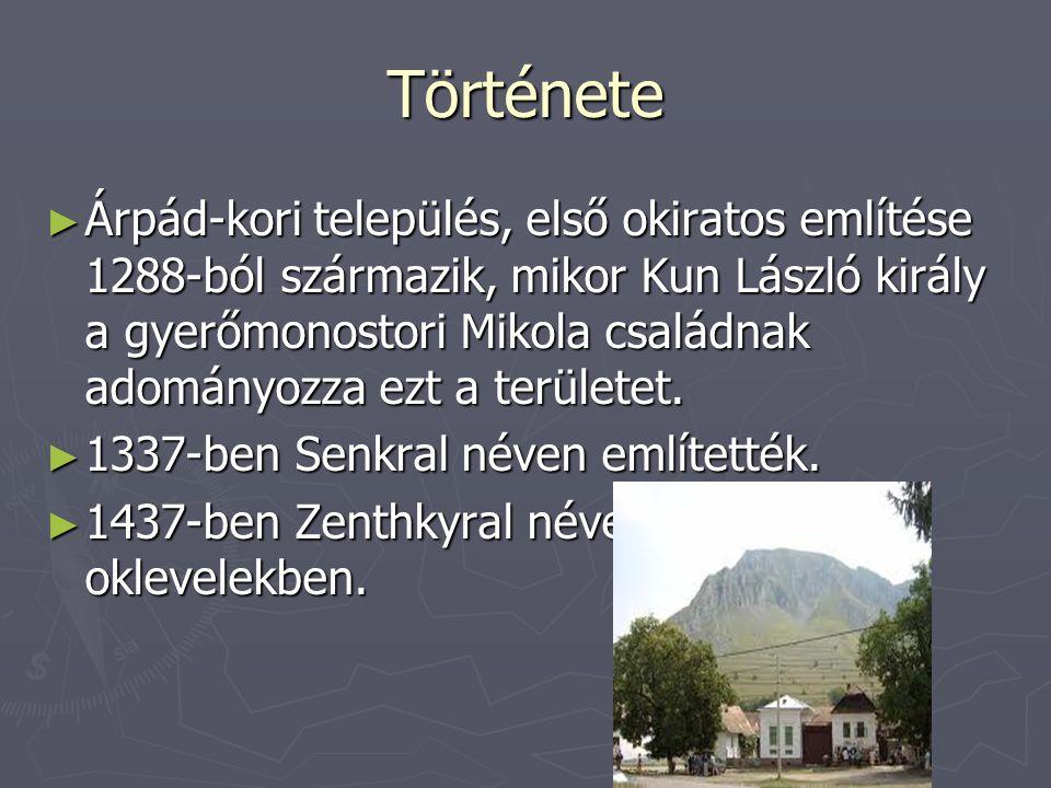 Története ► Árpád-kori település, első okiratos említése 1288-ból származik, mikor Kun László király a gyerőmonostori Mikola családnak adományozza ezt