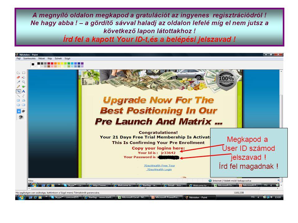 A megnyíló oldalon megkapod a gratulációt az ingyenes regisztrációdról .