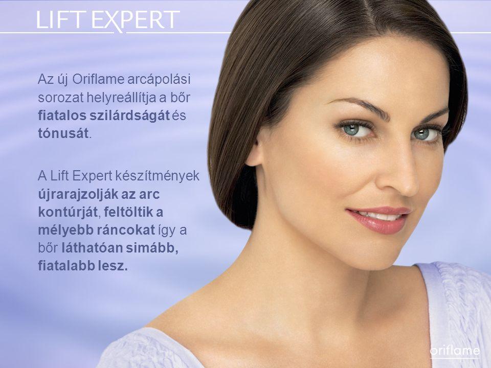 Az új Oriflame arcápolási sorozat helyreállítja a bőr fiatalos szilárdságát és tónusát. A Lift Expert készítmények újrarajzolják az arc kontúrját, fel