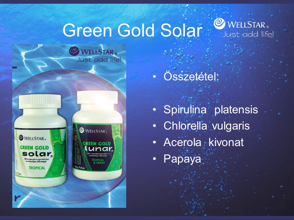 Green Gold Solar Összetétel: Spirulina platensis Chlorella vulgaris Acerola kivonat Papaya