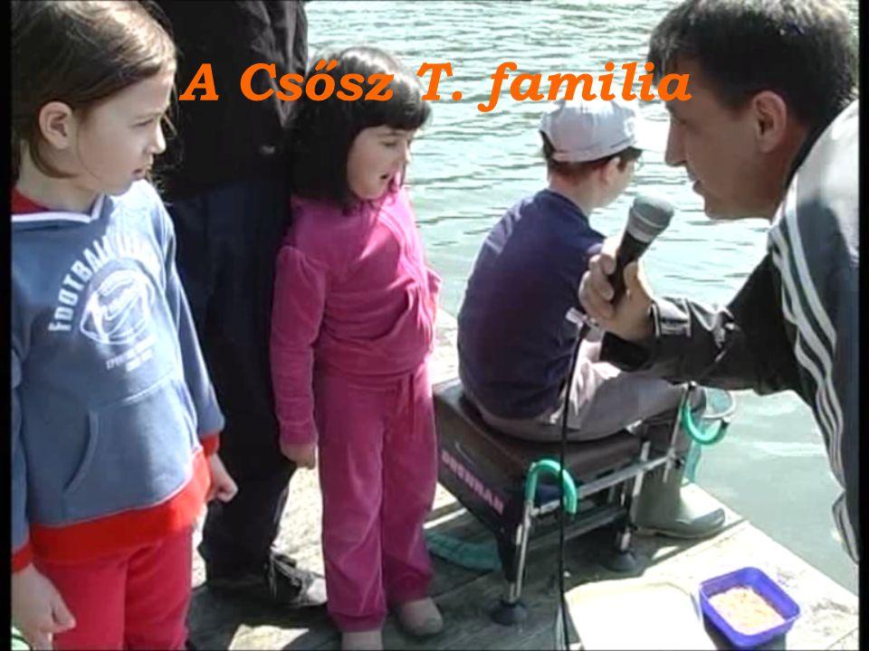 A Csősz T. familia