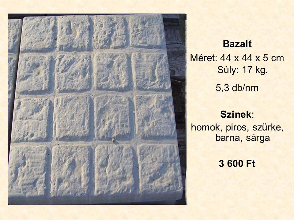 Bazalt Méret: 44 x 44 x 5 cm Súly: 17 kg.