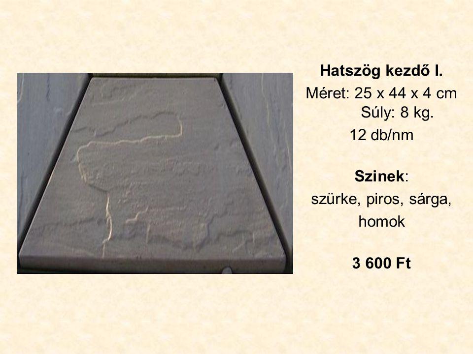 Hatszög kezdő I. Méret: 25 x 44 x 4 cm Súly: 8 kg.