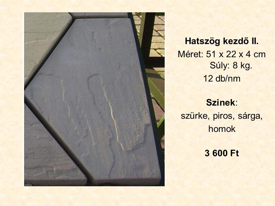 Hatszög kezdő II. Méret: 51 x 22 x 4 cm Súly: 8 kg.