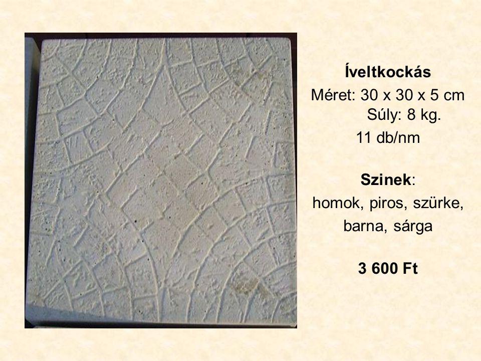 Íveltkockás Méret: 30 x 30 x 5 cm Súly: 8 kg.