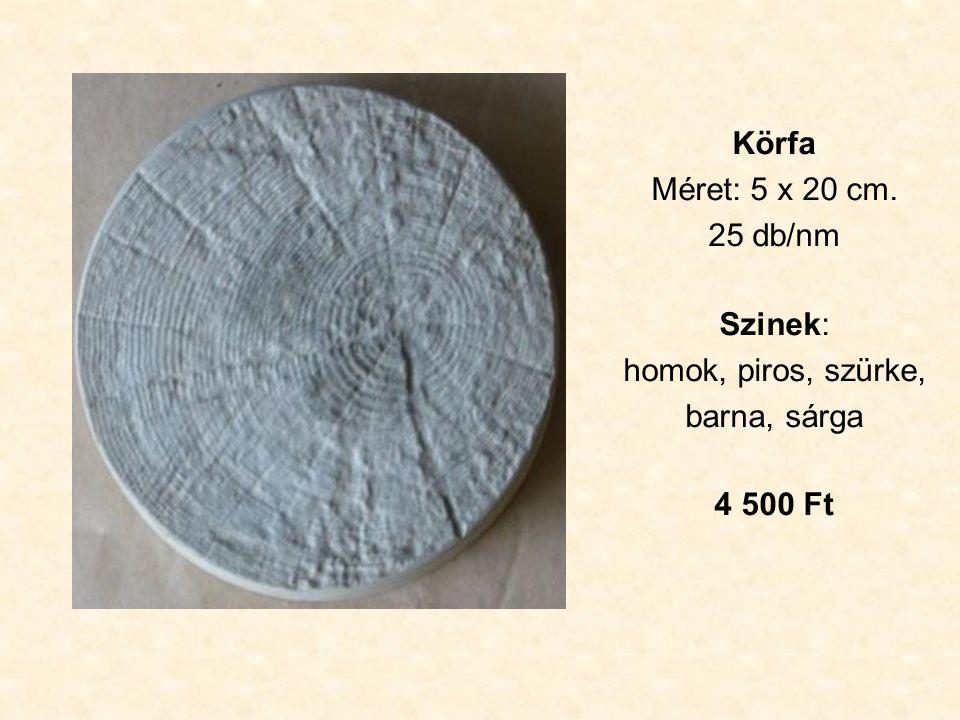 Körfa Méret: 5 x 20 cm. 25 db/nm Szinek: homok, piros, szürke, barna, sárga 4 500 Ft