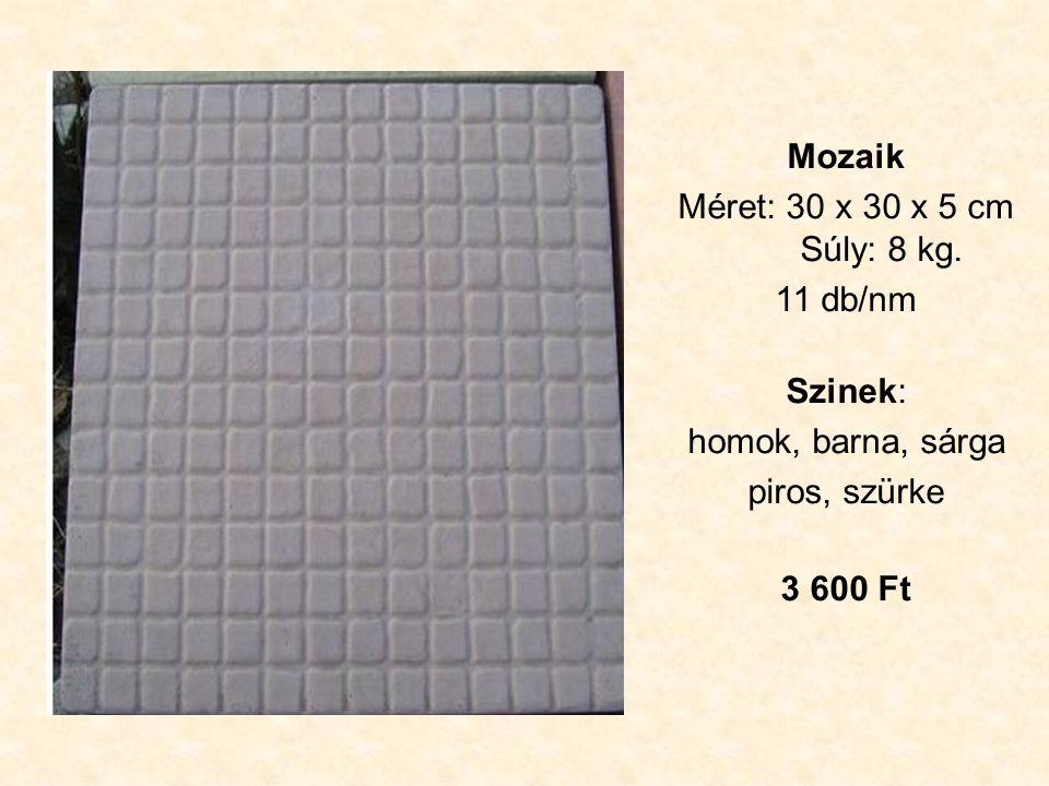 Mozaik Méret: 30 x 30 x 5 cm Súly: 8 kg.