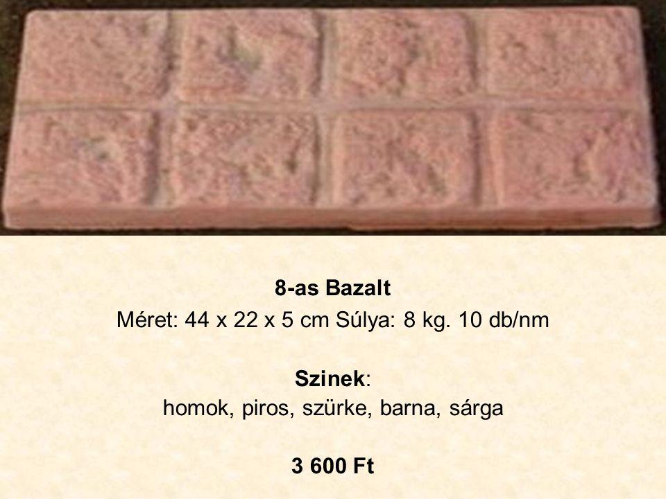 Visegrádi Méret: 44 x 44 x 5 cm Súly: 17 kg.