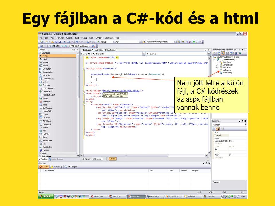 Egy fájlban a C#-kód és a html Nem jött létre a külön fájl, a C# kódrészek az aspx fájlban vannak benne
