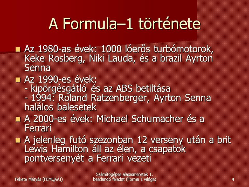 Fekete Mátyás (FEMQAAI) Számítógépes alapismeretek 1.