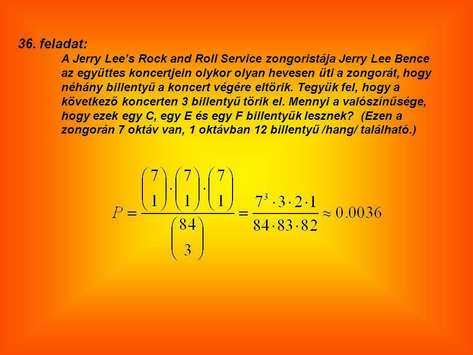 38. feladat: Az alábbi kifejezésben x helyébe beírjuk a felsorolt számok egyikét. x= -6; -5; -4; -3 ; -2; -1; 0; 1; 2; 3; 4; 5; 6 Mennyi a valószínűsé