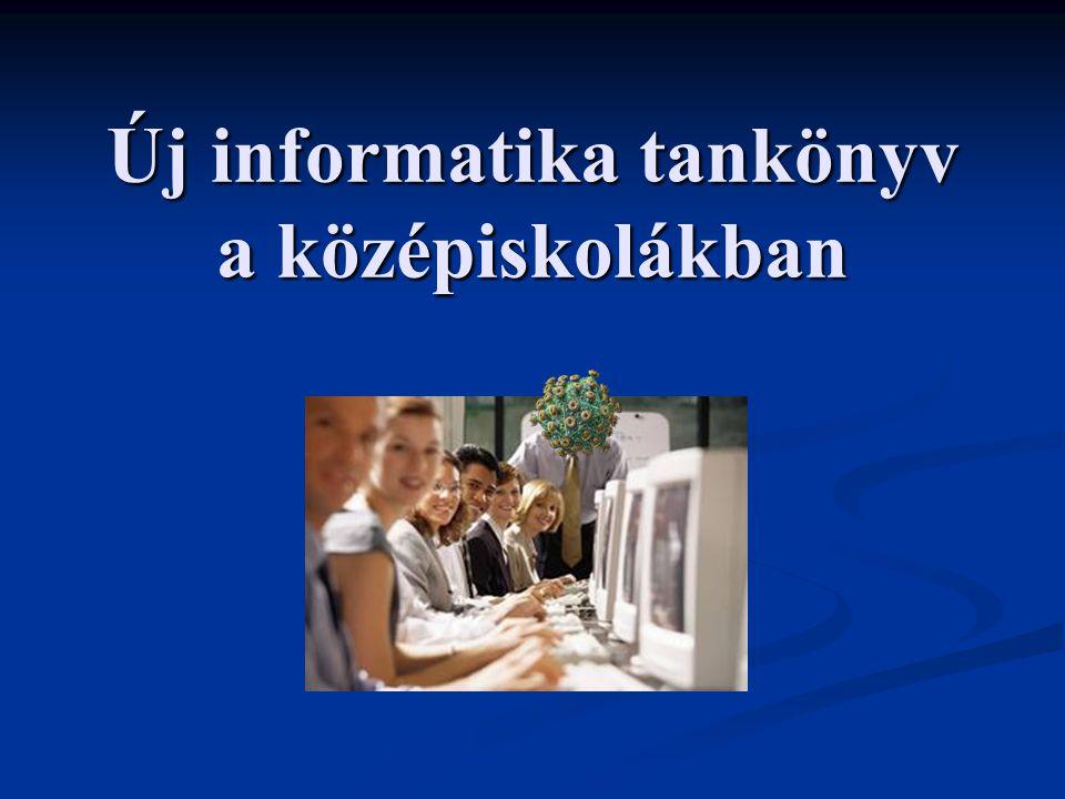 5Nemzeti Tankönyvkiadó Új tankönyv 9 -10.osztályos informatika (  új NAT) 9 -10.