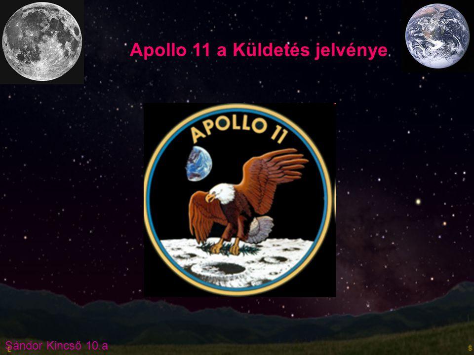 Sándor Kincső 10.a Apollo 11 a Küldetés jelvénye