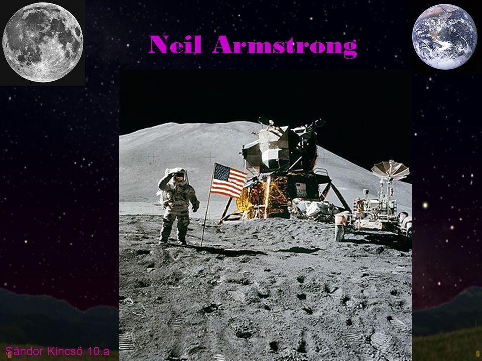 Sándor Kincső 10.a Neil Armstrong
