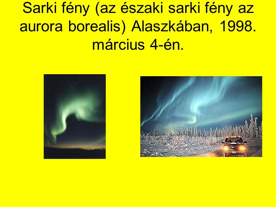 Sarki fény (az északi sarki fény az aurora borealis) Alaszkában, 1998. március 4-én.