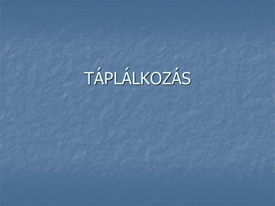 TÁPLÁLKOZÁS