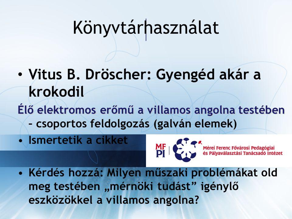 Könyvtárhasználat Vitus B.