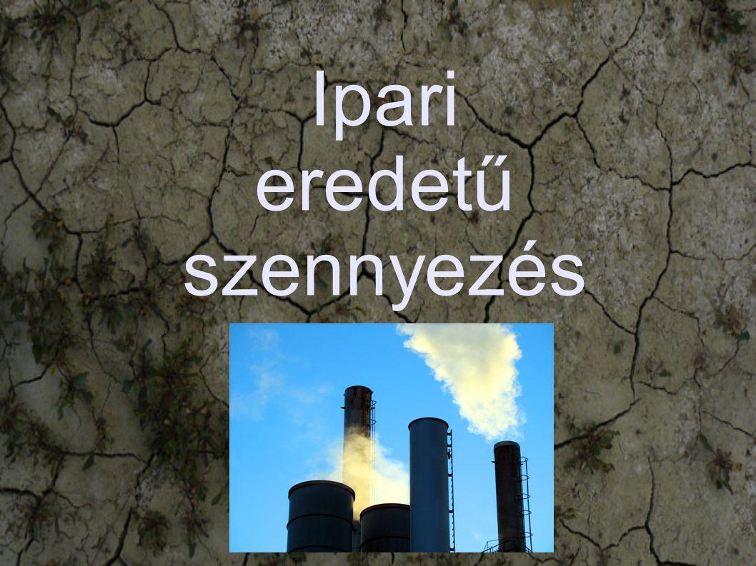 Ipari eredetű szennyezés