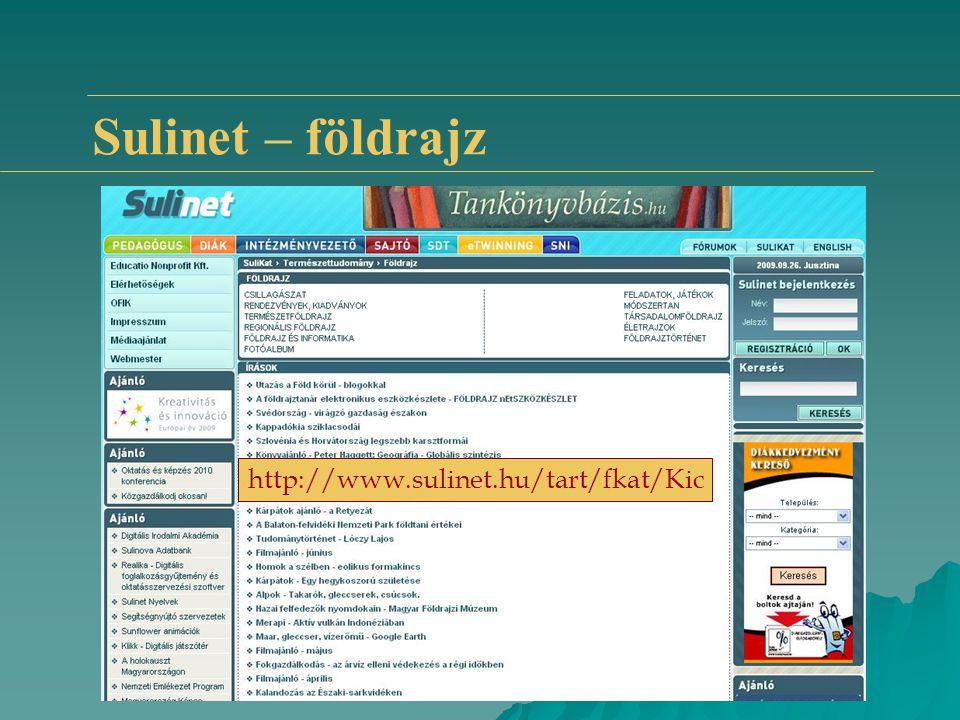 Sulinet – földrajz http://www.sulinet.hu/tart/fkat/Kic
