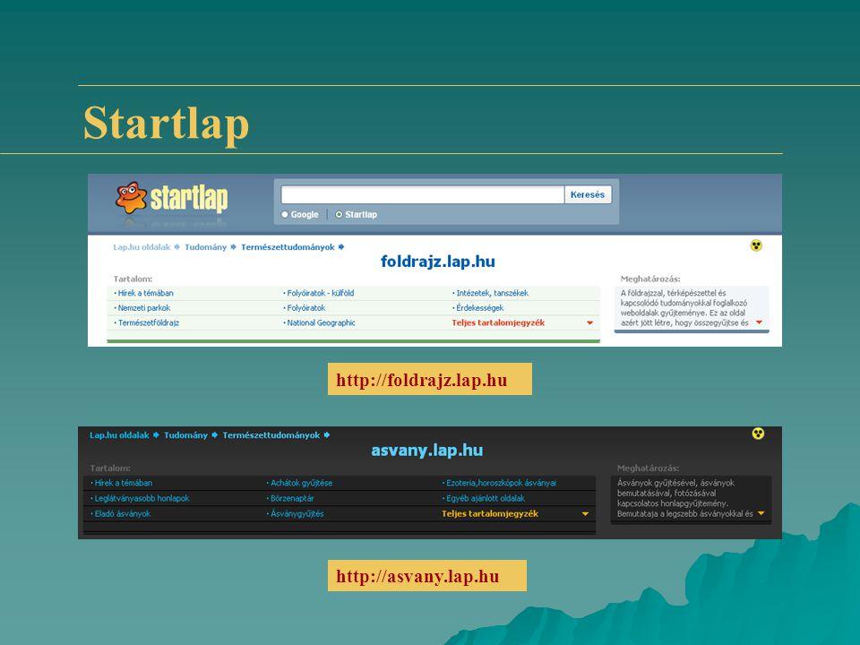 Startlap http://foldrajz.lap.hu http://asvany.lap.hu