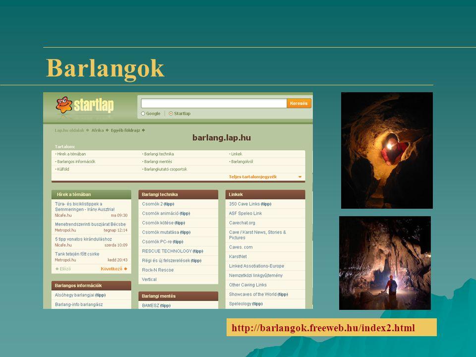 Barlangok http://barlangok.freeweb.hu/index2.html