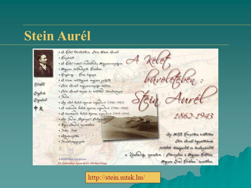 Stein Aurél http://stein.mtak.hu/