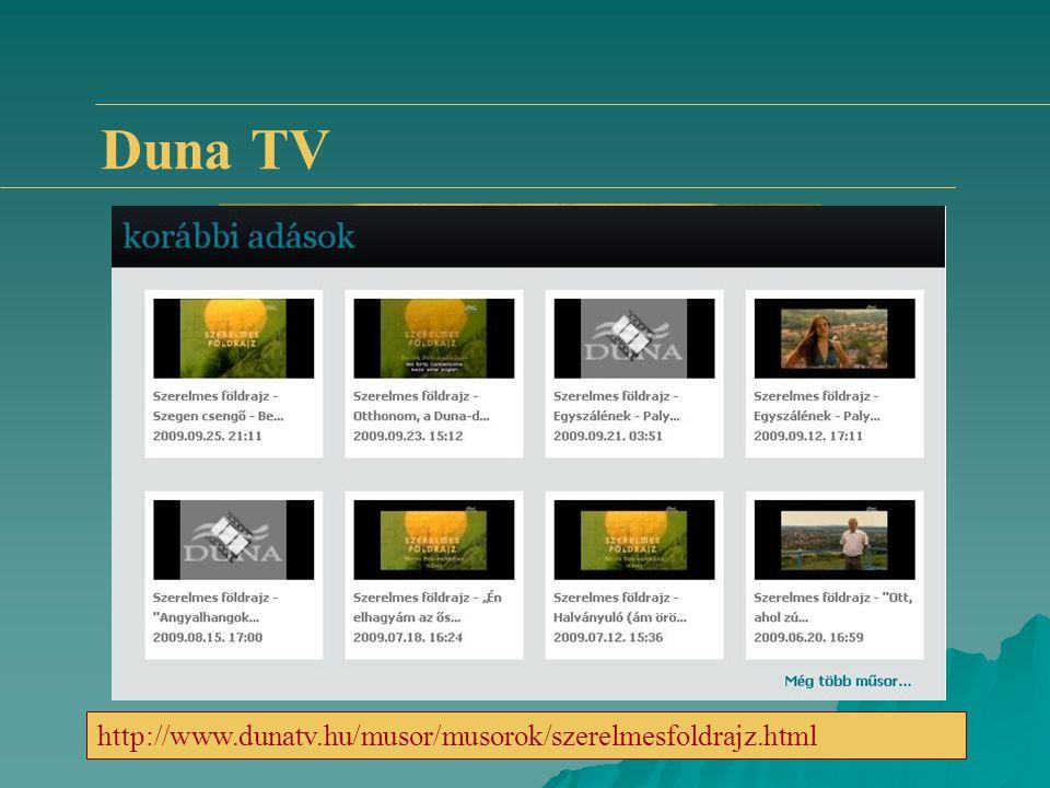 Duna TV http://www.dunatv.hu/musor/musorok/szerelmesfoldrajz.html